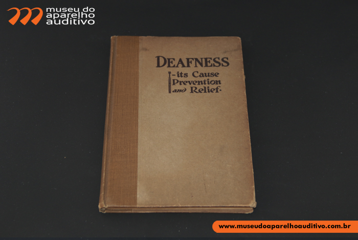 Livro Deafness - It's cause, prevention and relief